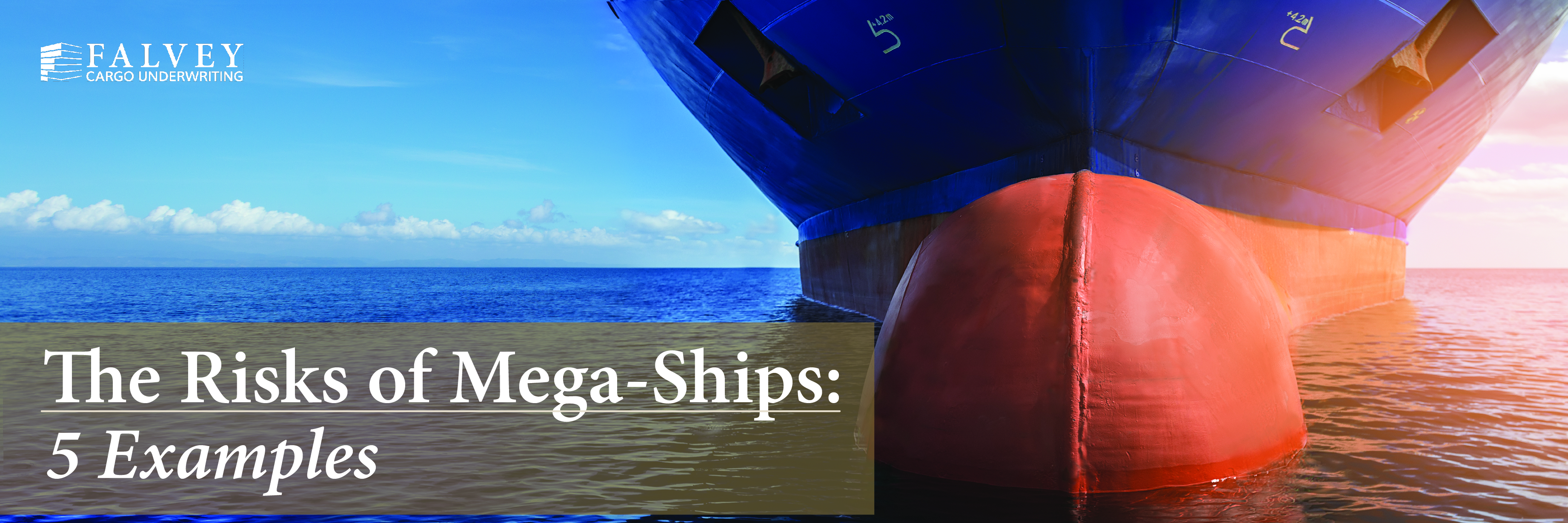 Risks of Megaships
